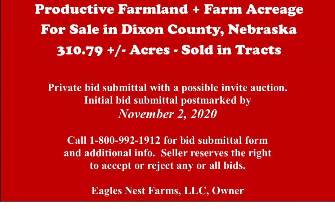 Productive Farmland + Farm Acreage for Sale in Dixon County, NE  310.79 +/- tax acres; To Be Sold in Tracts – SOLD